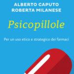 Psicopillole – Per un uso etico e strategico dei farmaci